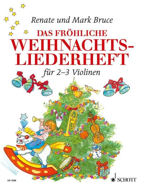 Bruce-Weber, Renate - Das fröhliche Weihnachtsliederheft :