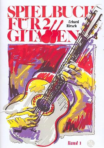 Hirsch, Erhard - Spielbuch für 2 Gitarren Band 1 :