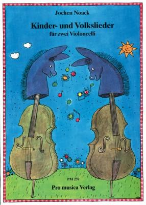 Kinder- und Volkslieder: für 2 Violoncelli