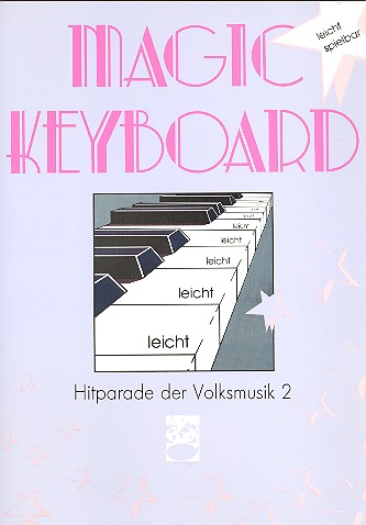 Magic Keyboard: Hitparade der Volksmusik Band 2