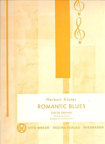 Romantic Blues: für Klarinette und Klavier
