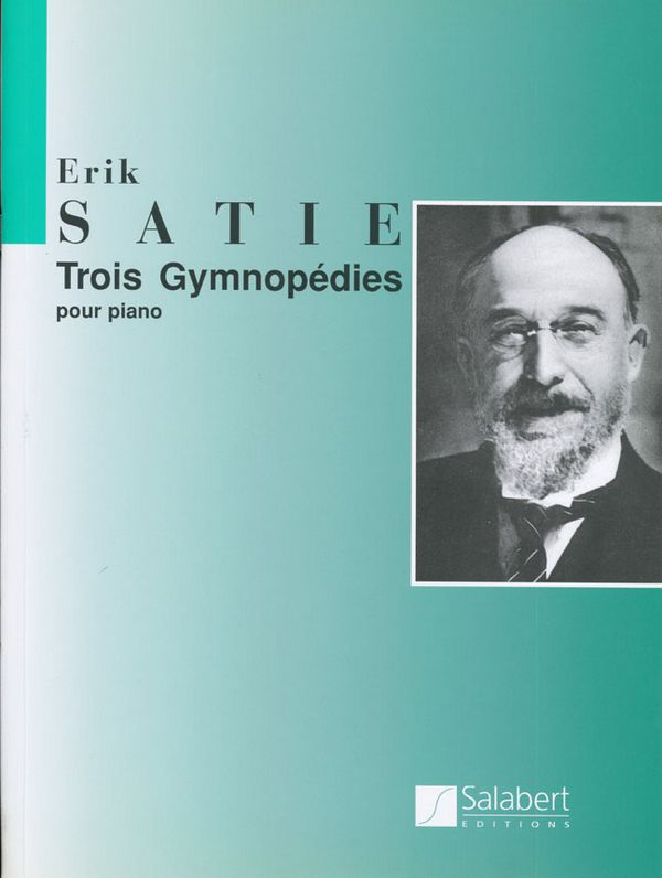Satie, Erik - 3 gymnopédies : pour piano