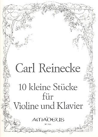 10 kleine Stücke opus.213: für Violine und Klavier