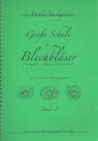Weingärtner, Friedrich - Große Schule für Blechbläser Band 2