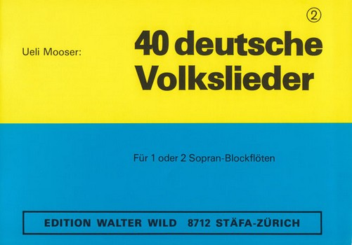 - 40 deutsche Volkslieder Band 2 :
