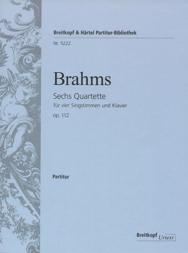 6 Quartette opus.112: für 4 Singstimmen und Klavier