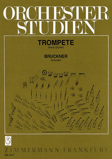 Bruckner, Anton - Orchesterstudien für Trompete :