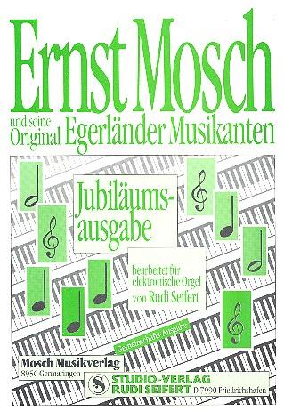 Ernst Mosch und seine Original Egerländer Musikanten: