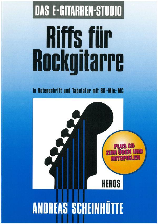 Scheinhütte, Andreas - Riffs für Rockgitarre (+CD) :