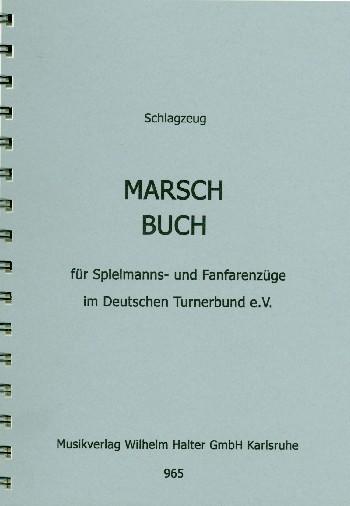 Marschbuch: für Spielmanns- und Fanfarenzüge im DTB