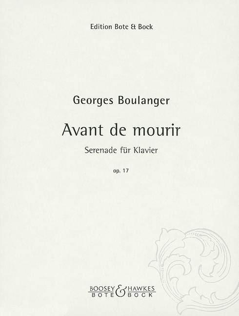 Avant de mourir opus.17: Serenade für Klavier