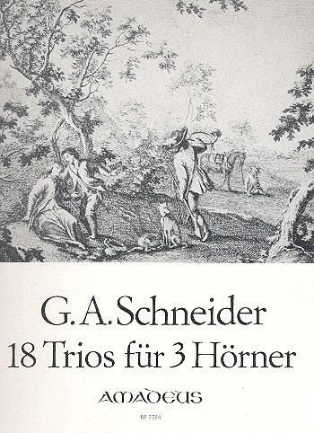 18 Trios opus.56: für 3 Hörner