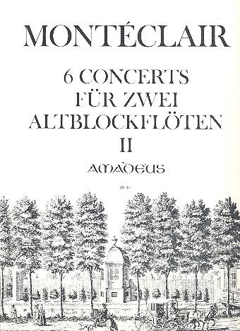 Montéclair, Michel Pignolet de - 6 Concerts Band 2 (Nr.4-6) :
