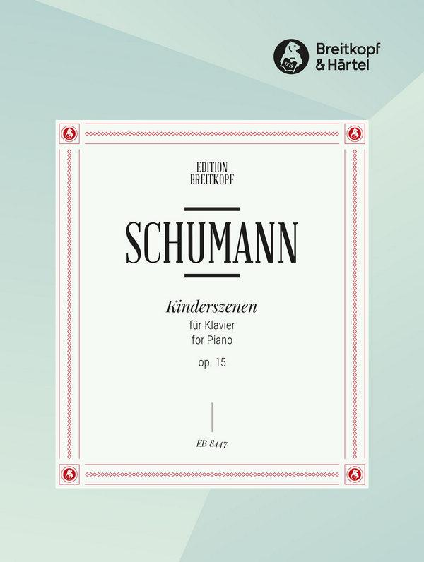 Schumann, Robert - Kinderszenen op.15 :