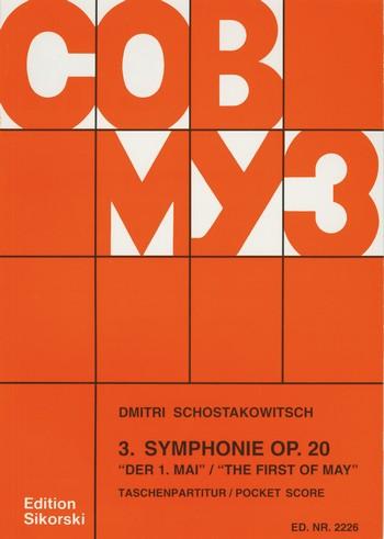 Schostakowitsch, Dimitri - Sinfonie Nr.3 op.20 : für Orchester