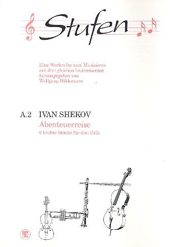 Shekov, Ivan - Abenteuerreise : 6 leichte
