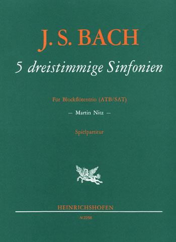 5 dreistimmige Sinfonien: für Blockflötentrio ATB/SAT Partitur