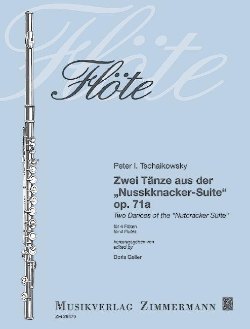 2 Tänze aus der Nussknacker-Suite opus.71a für 4 Flöten