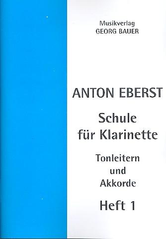 Eberst, Anton - Schule für Klarinette Band 1 :
