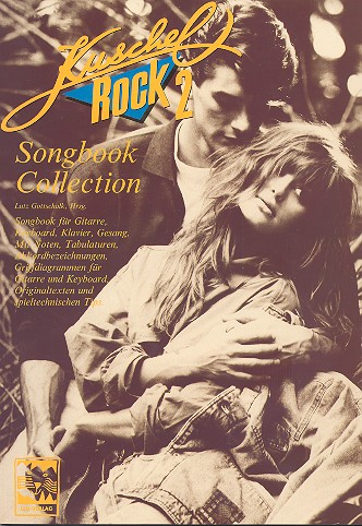 - Kuschelrock Band 2 : Songbook Collection