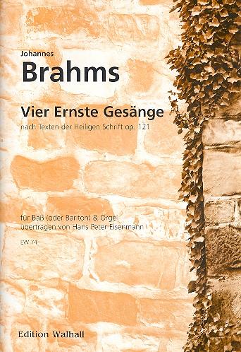Brahms, Johannes - 4 ernste Gesänge op.121 :