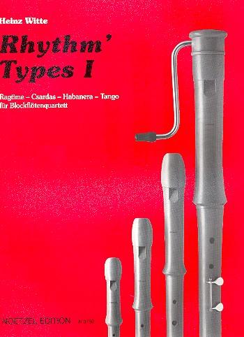 Witte, Heinz - Rhythm' Types 1 : Ragtime - Csardas