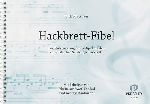 Hackbrett-Fibel: für das Spiel auf dem chromatischen Salzburger