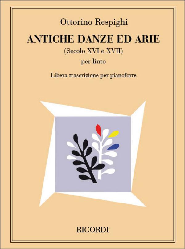 Respighi, Ottorino - Antiche danze ed arie :