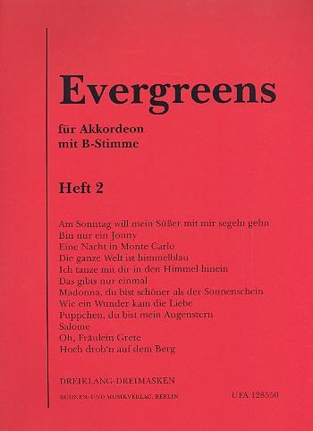 Evergreens Band 2: für Akkordeon mit B-Stimme