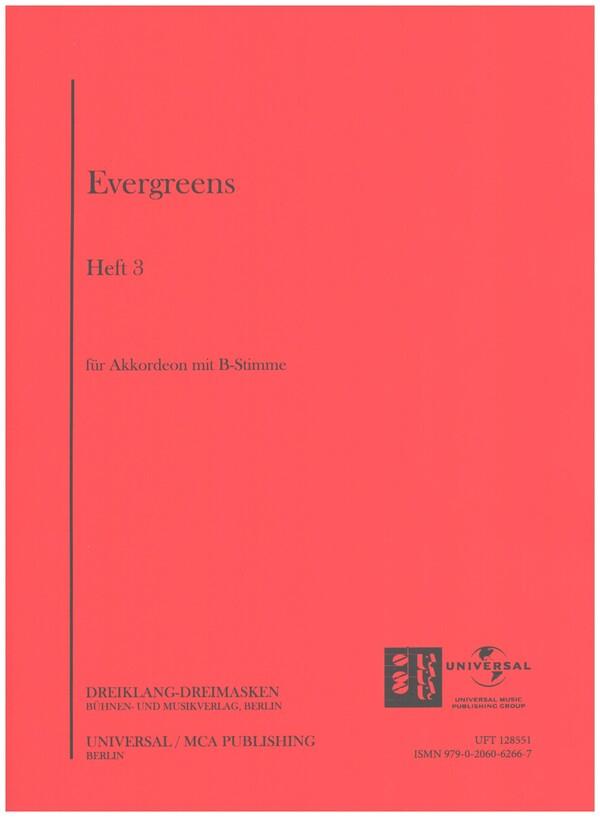 Evergreens Band 3: für Akkordeon mit B-Stimme