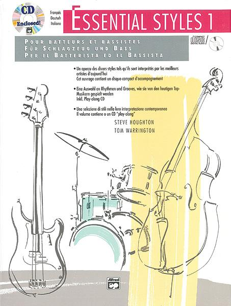 Essential Styles vol.1 (+CD): for the drummer and bassist (dt/fr/en)
