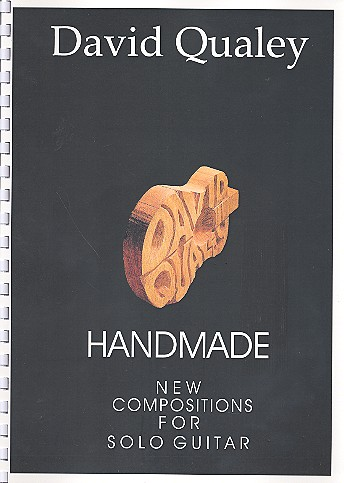 Handmade: New Compositions for solo guitar