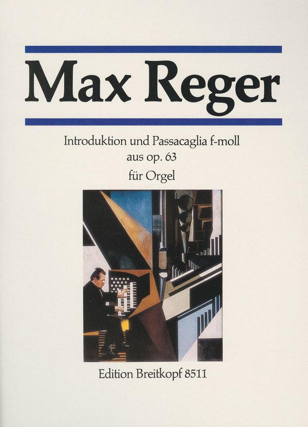 Reger, Max - Introduktion und Passacaglia f-Moll