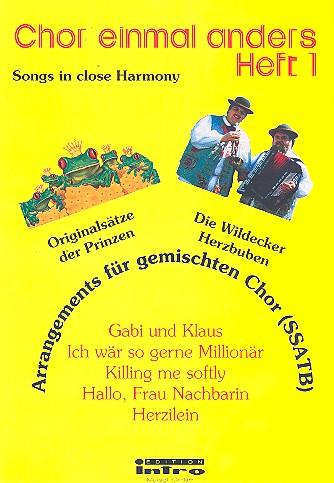 Chor einmal anders Band 1: Arrangements für gem Chor (SSATB)