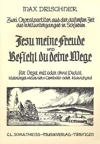 Drischner, Max - Jesu meine Freude  und  Befiehl du