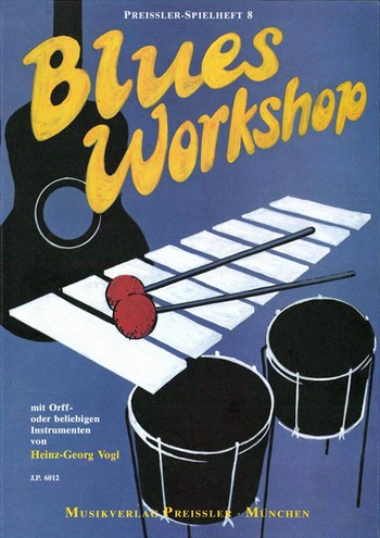 BLUES WORKSHOP: MIT ORFF- ODER BE- LIEBIGEN INSTRUMENTEN