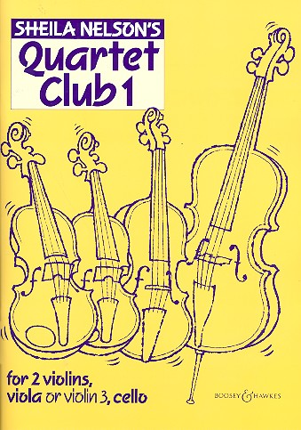 Nelson, Sheila M. - Quartet Club 1 : for 2 violins,