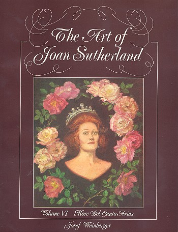 The Art of Joan Sutherland Band 6: More bel canto Arias