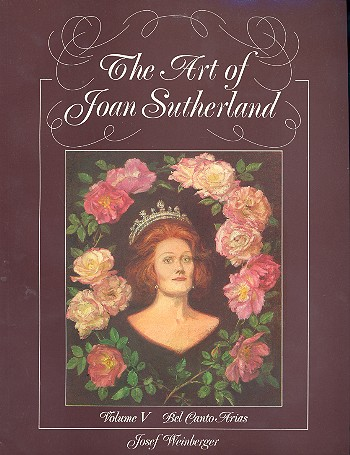 The Art of Joan Sutherland Band 5: Bel Canto Arias