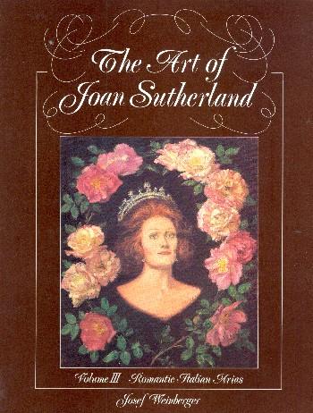 The Art of Joan Sutherland Band 3: Romantic Italian Arias