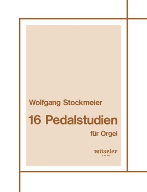 16 Pedalstudien: für Orgel