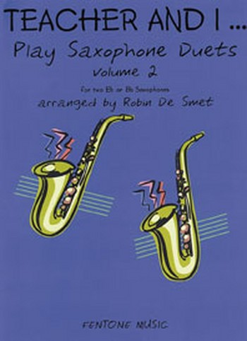 - Teacher and I play Saxophone Duets vol.2 :