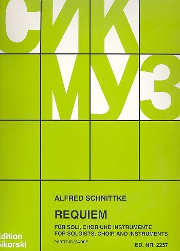 Schnittke, Alfred - Requiem : für Soli, Chor und Instrumente