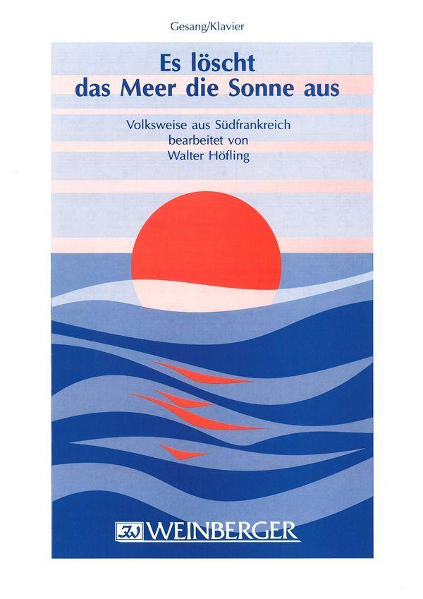 Abel, Karl Friedrich - Es löscht das Meer die Sonne aus :