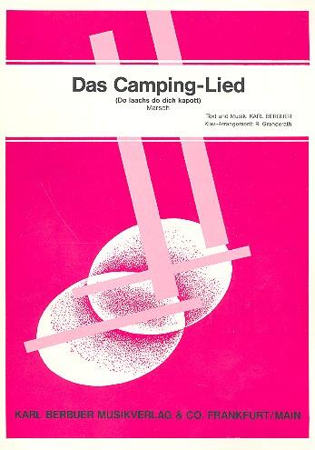 Das Camping-Lied: Einzelausgabe Gesang und Klavier