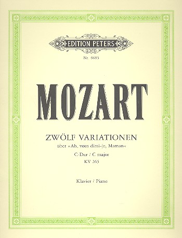 12 Variationen C-Dur KV265 über Ah vous dirai-je Maman: für
