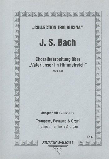 Choralbearbeitung über Vater unser im Himmelreich BWV862: für Trompete, Posaune
