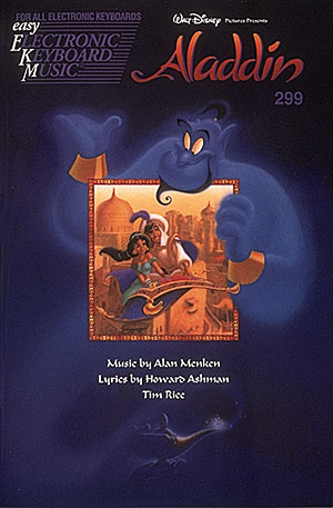 ALADDIN:  EKM299 SONGBOOK FOR ALL ELECTRONIC KEYBOARDS  MUSIC BY ALAN