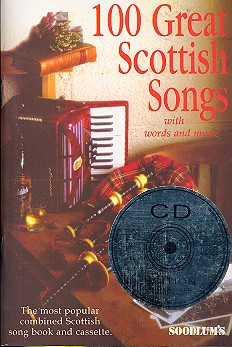100 great Scottish Songs (+CD): melody line / chords