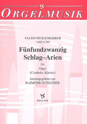 25 Schlag-Arien: für Orgel (Cembalo, Klavier)